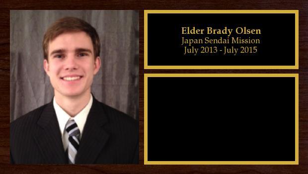 July 2013 to July 2015<br/>Elder Brady Olsen