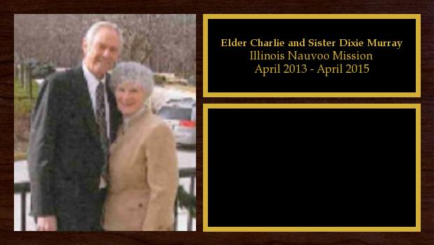 April 2013 to April 2015<br/>Elder Charlie and Sister Dixie Murray