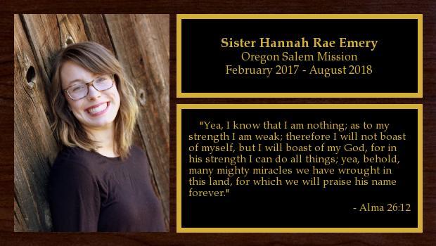 February 2017 to August 2018<br/>Sister Hannah Rae Emery