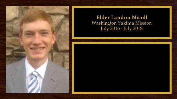 July 2016 to July 2018<br/>Elder Landon Nicoll
