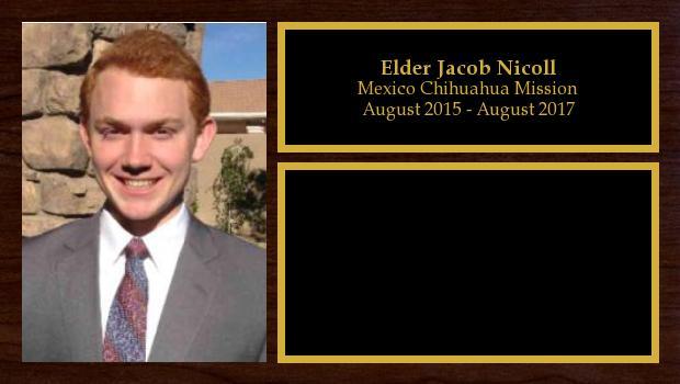 August 2015 to August 2017<br/>Elder Jacob Nicoll