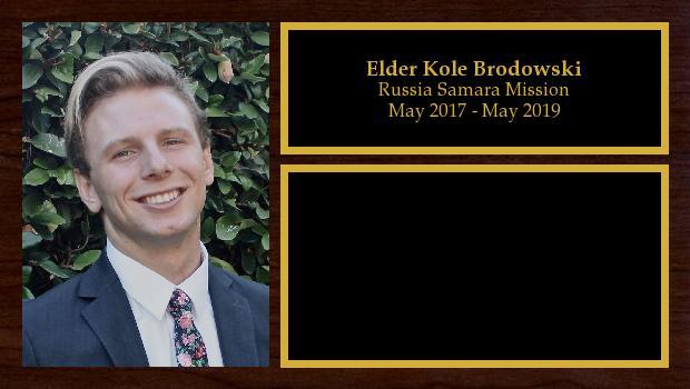May 2017 to May 2019<br/>Elder Kole Brodowski
