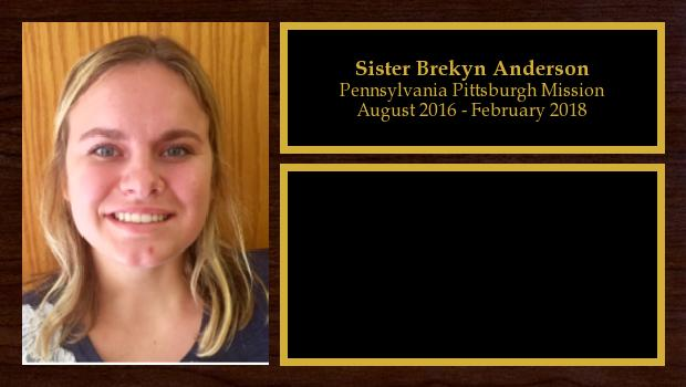 August 2016 to February 2018<br/>Sister Brekyn Anderson