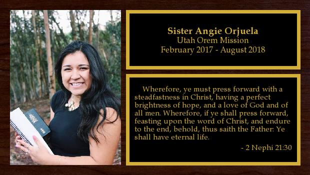 February 2017 to August 2018<br/>Sister Angie Orjuela