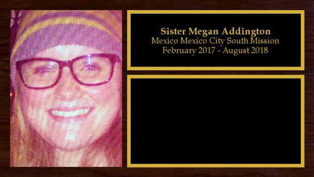 February 2017 to August 2018<br/>Sister Megan Addington