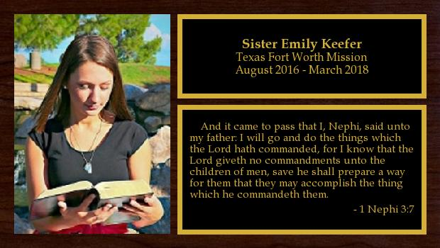 August 2016 to March 2018<br/>Sister Emily Keefer