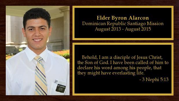 August 2013 to August 2015<br/>Elder Byron Alarcon