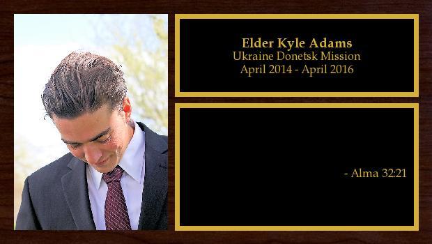 April 2014 to April 2016<br/>Elder Kyle Adams