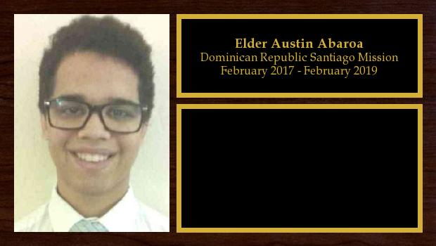 February 2017 to February 2019<br/>Elder Austin Abaroa
