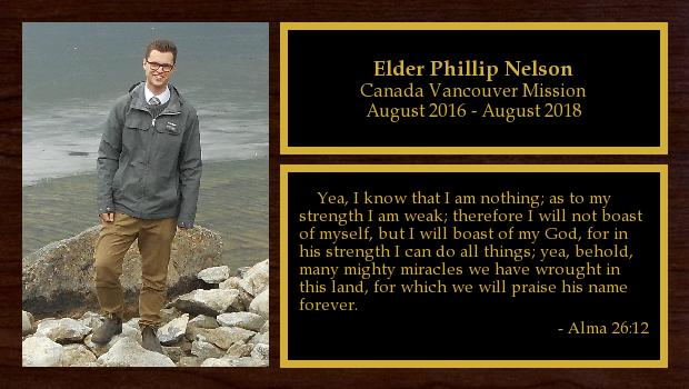 August 2016 to August 2018<br/>Elder Phillip Nelson
