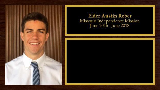 June 2016 to June 2018<br/>Elder Austin Reber