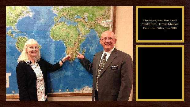 December 2016 to June 2018<br/>Elder Bob and Sister Mary Carrell