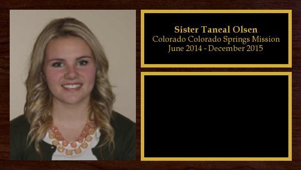 June 2014 to December 2015<br/>Sister Taneal Olsen