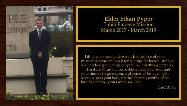 March 2017 to March 2019<br/>Elder Ethan Pyper