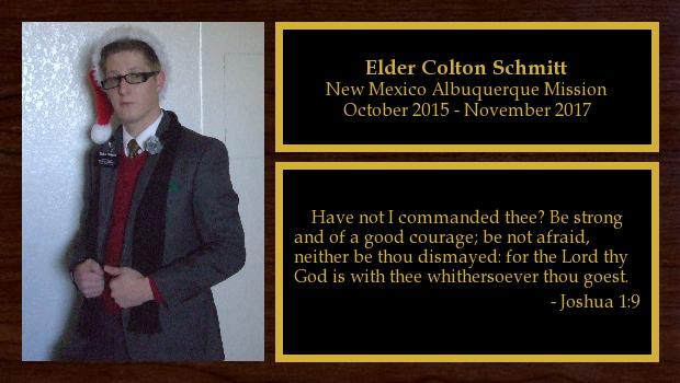 October 2015 to November 2017<br/>Elder Colton Schmitt