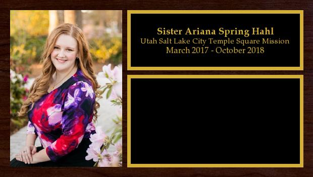 March 2017 to October 2018<br/>Sister Ariana Spring Hahl