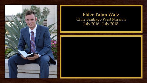 July 2016 to July 2018<br/>Elder Talon Walz