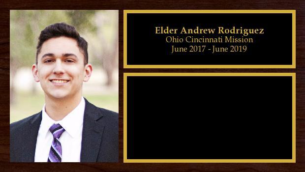 June 2017 to June 2019<br/>Elder Andrew Rodriguez