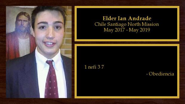 March 2017 to May 2019<br/>Elder Ian Andrade