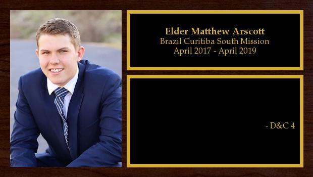 April 2017 to May 2019<br/>Elder Matthew Arscott