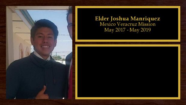 May 2017 to May 2019<br/>Elder Joshua Manriquez