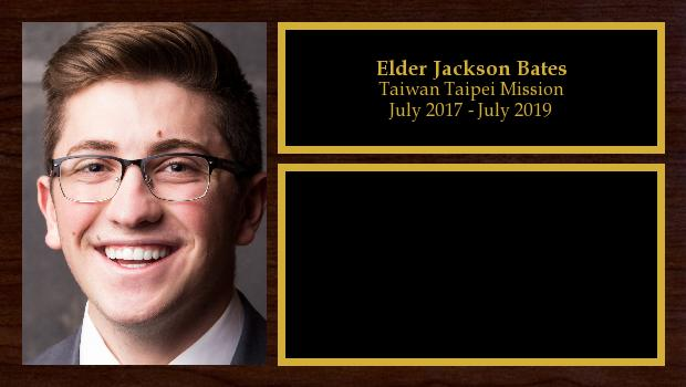 July 2017 to July 2019<br/>Elder Jackson Bates