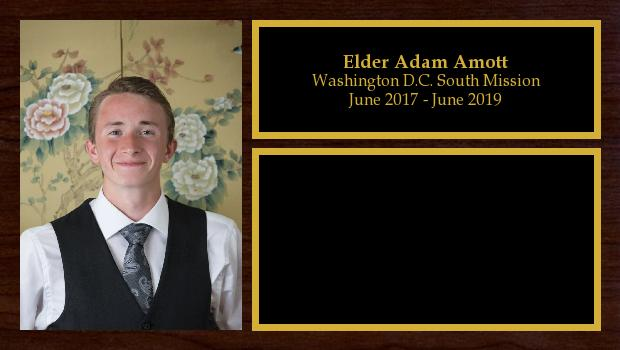 June 2017 to May 2019<br/>Elder Adam Amott