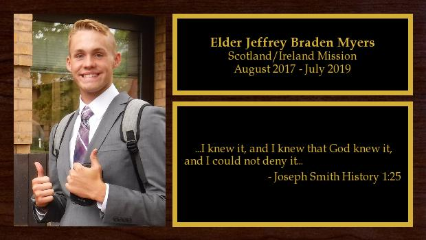 August 2017 to July 2019<br/>Elder Jeffrey Braden Myers