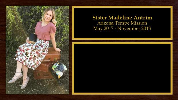 May 2017 to November 2018<br/>Sister Madeline Antrim