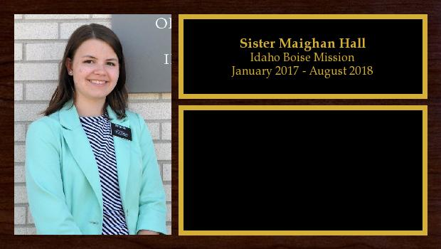 January 2017 to August 2018<br/>Sister Maighan Hall