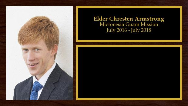 July 2016 to July 2018<br/>Elder Chresten Armstrong