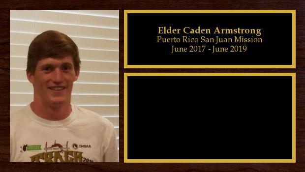 June 2017 to May 2019<br/>Elder Caden Armstrong