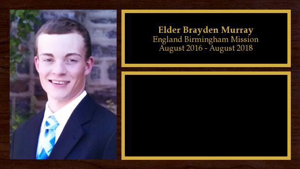 August 2016 to August 2018<br/>Elder Brayden Murray