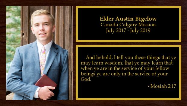July 2017 to July 2019<br/>Elder Austin Bigelow
