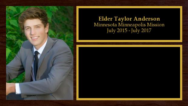 July 2015 to July 2017<br/>Elder Taylor Anderson