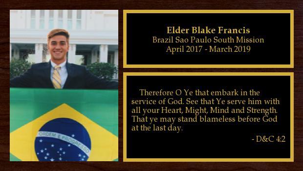 April 2017 to March 2019<br/>Elder Blake Francis