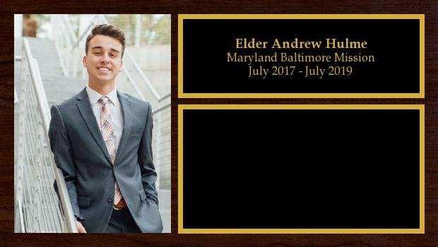 July 2017 to July 2019<br/>Elder Andrew Hulme