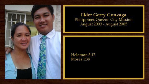August 2003 to August 2005<br/>Elder Gerry Gonzaga
