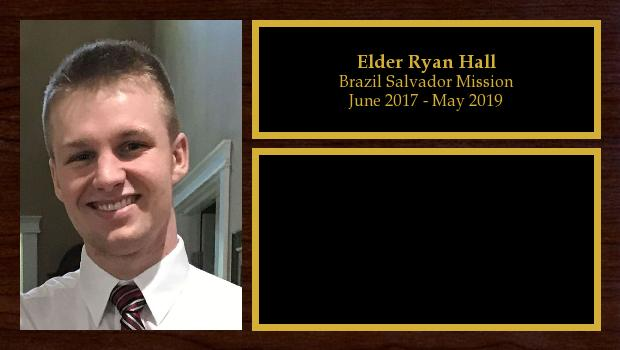 June 2017 to May 2019<br/>Elder Ryan Hall