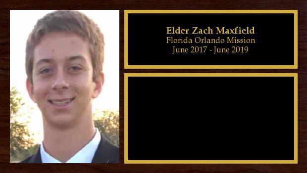 June 2017 to June 2019<br/>Elder Zach Maxfield