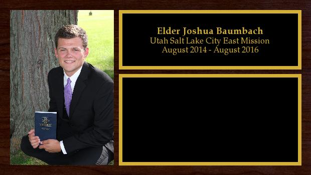 August 2014 to August 2016<br/>Elder Joshua Baumbach