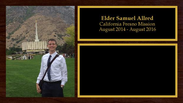 August 2014 to August 2016<br/>Elder Samuel Allred