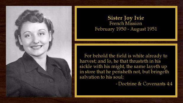 February 1950 to August 1951<br/>Sister Joy Ivie