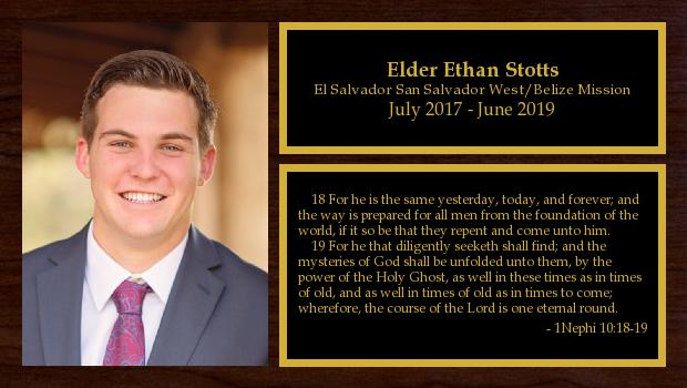 July 2017 to June 2019<br/>Elder Ethan Stotts