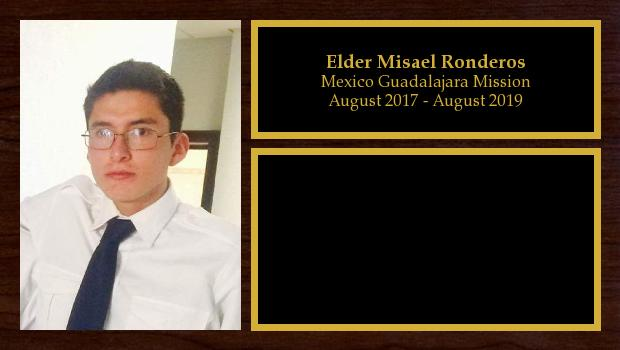 August 2017 to August 2019<br/>Elder Misael Ronderos