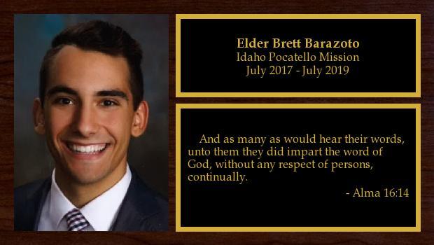 July 2017 to July 2019<br/>Elder Brett Barazoto