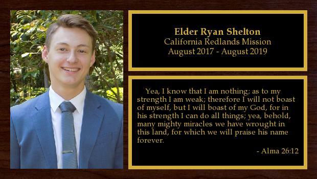 August 2017 to August 2019<br/>Elder Ryan Shelton