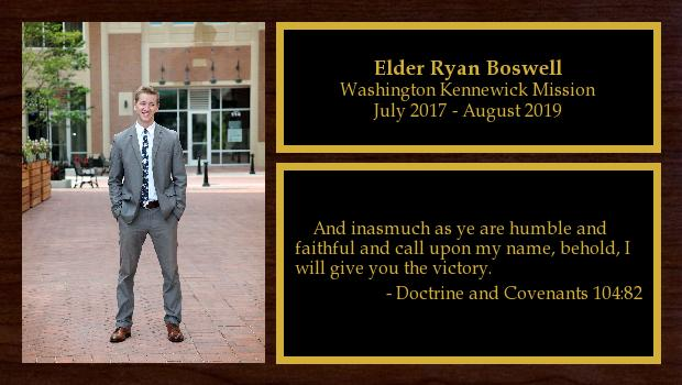 July 2017 to August 2019<br/>Elder Ryan Boswell