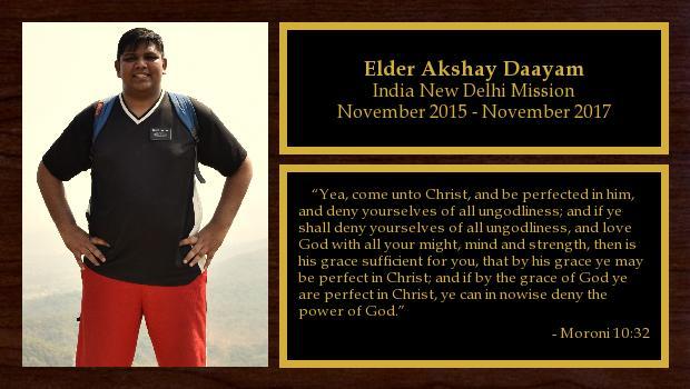 November 2015 to November 2017<br/>Elder Akshay Daayam
