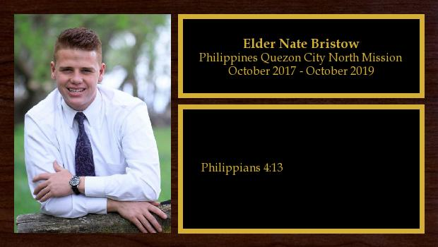 October 2017 to October 2019<br/>Elder Nate Bristow